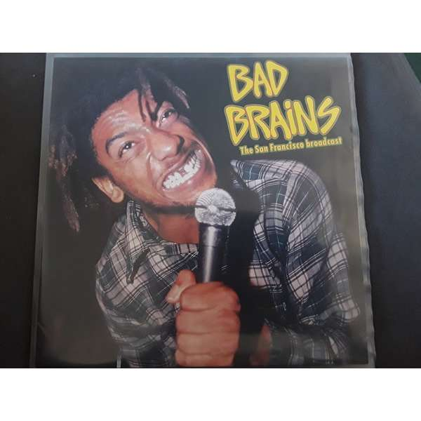 Bad Brains The San Francisco Broadcast