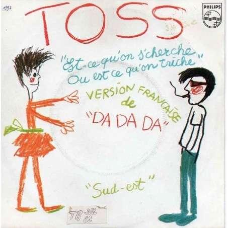 Da da da (version française) / sud est de Toss, 45T x 2 chez ...