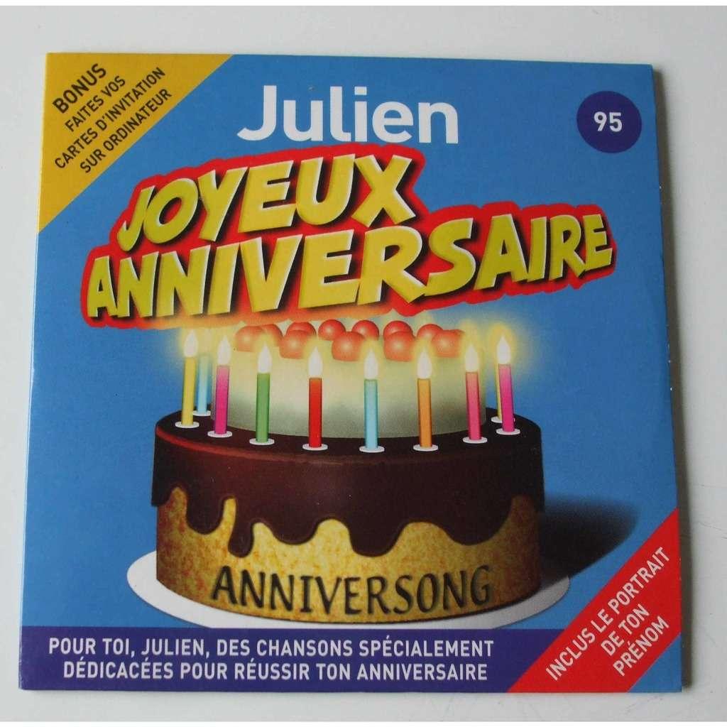 Joyeux Anniversaire Julien By Joyeux Anniversaire Julien Cds With