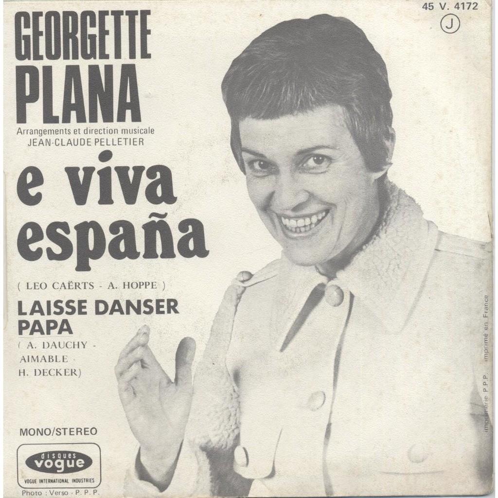 GEORGETTE PLANA E VIVA ESPANA & LAISSE DANSER PAPA