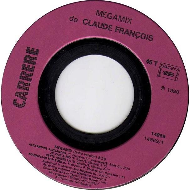 FRANCOIS Claude A megamix de claude francois / B magniolias for ever