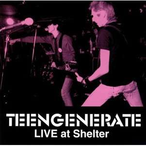 Target Earth Records : Teengenerate Live At Shelter - CD