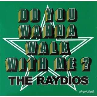 Target Earth Records : The Raydios Do You Wanna Walk With Me? - 7inch