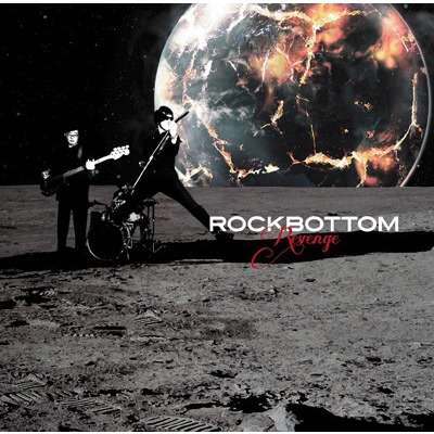 Target Earth Records : Rockbottom Revenge - CD