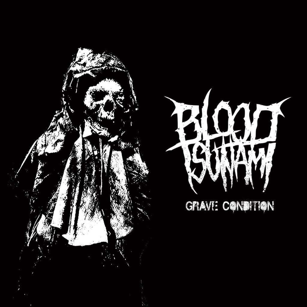BLOOD TSUNAMI Grave Condition. Black Vinyl