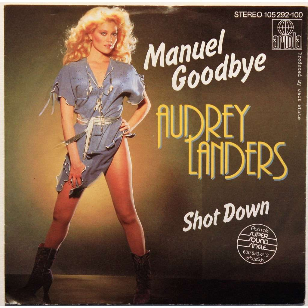 Manuel Goodbye By Audrey Landers Sp With Cruisexruffalo