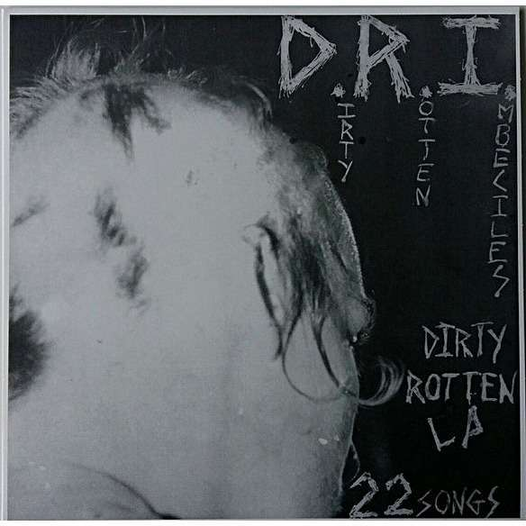 D.R.I. Dirty Rotten LP (lp)
