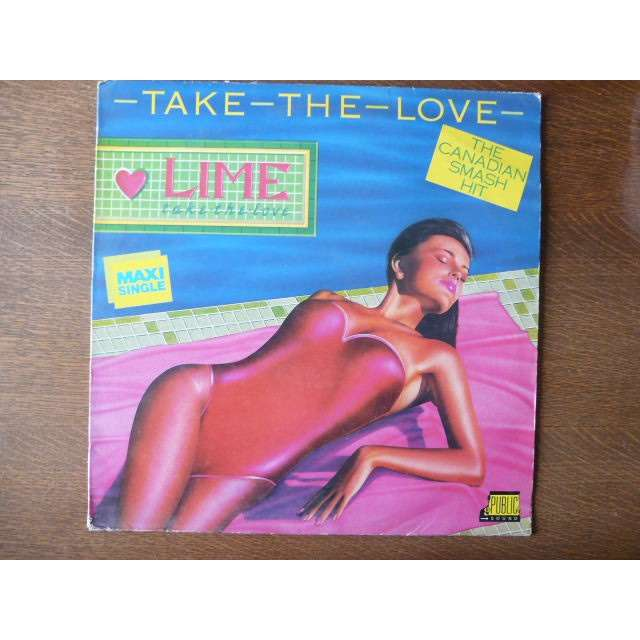 LIME TAKE THE LOVE (2 VERSIONS)