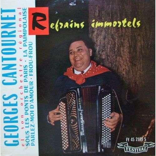 georges cantournet refrains immortels ; sous les ponts de paris / la paimpolaise / parlez moi d'amour / frou frou