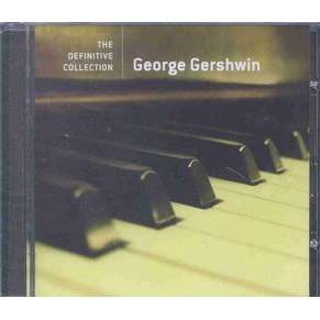 George Gershwin The Definitive Collection