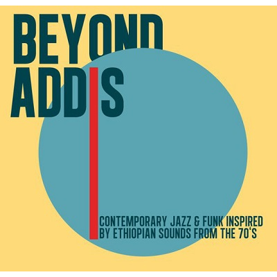 Beyond Addis (various)