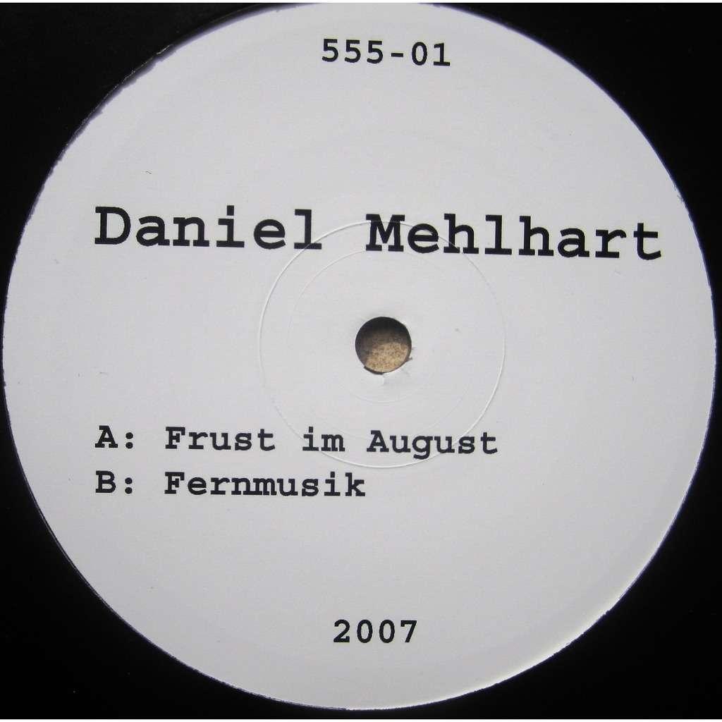 daniel mehlhart im august / fernmusik