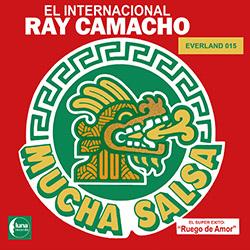 Ray Camacho El Internacional Mucha salsa