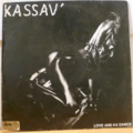 KASSAV - Love and ka dance - LP