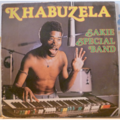SAKIE SPECIAL BAND - Khabuzela - LP