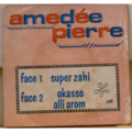 AMEDEE PIERRE - Super zahi / Okasso alli arom - 7inch (SP)