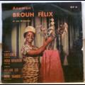 ANOMAN BROUH FELIX - Gbeumeu / Houi kpaibon / Allah Co / Mon Sambie - 7inch (EP)