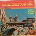 LES DOCTEURS DU RYTHME - Haiti goes latin - LP