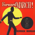 DERRICK MORGAN - Forward March! - 33T