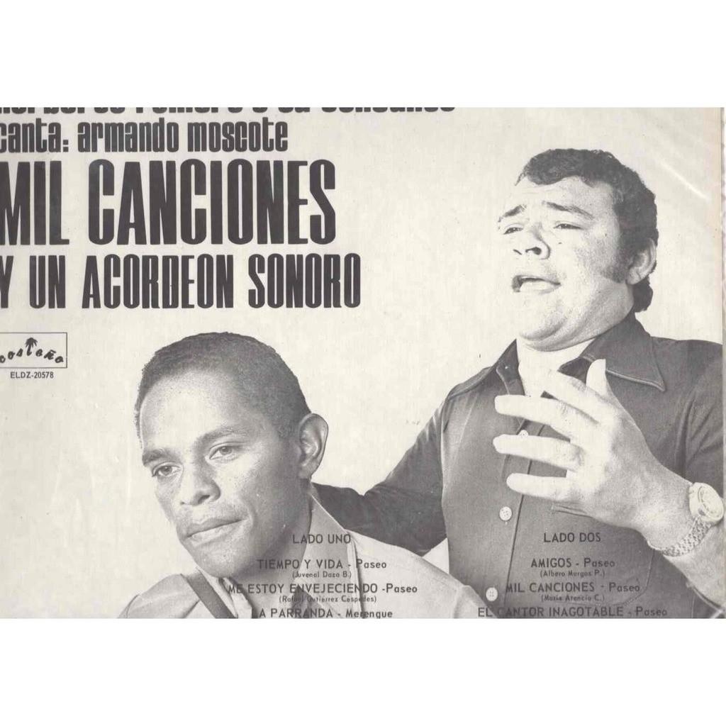 Norberto Romero Armando Moscote Mil Canciones y un acordeon sonoro Tiempo y vida / la parranda / Amigos / Amor Pasajero 11 titres