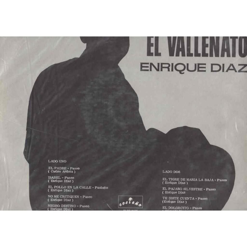 Enrique Diaz Soy el Vallenato El Padre / Isabel / El pollo en la calle / El tigre de maria la baja / la vaina 12