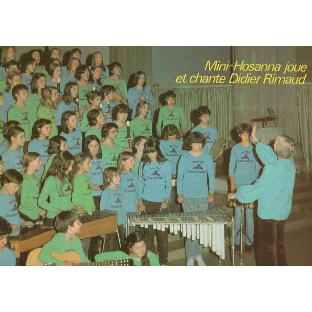 Mini Hosanna joue et chante Didier Rimaud Les arbres dans la mer / Reviendra t il / un brin de soie / J'ai vu deux oiseaux / ne descends pas d