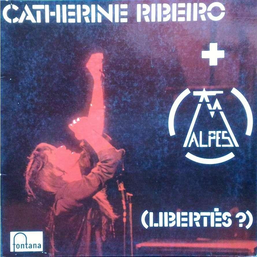 catherine ribeiro + alpes ( libertés ? )