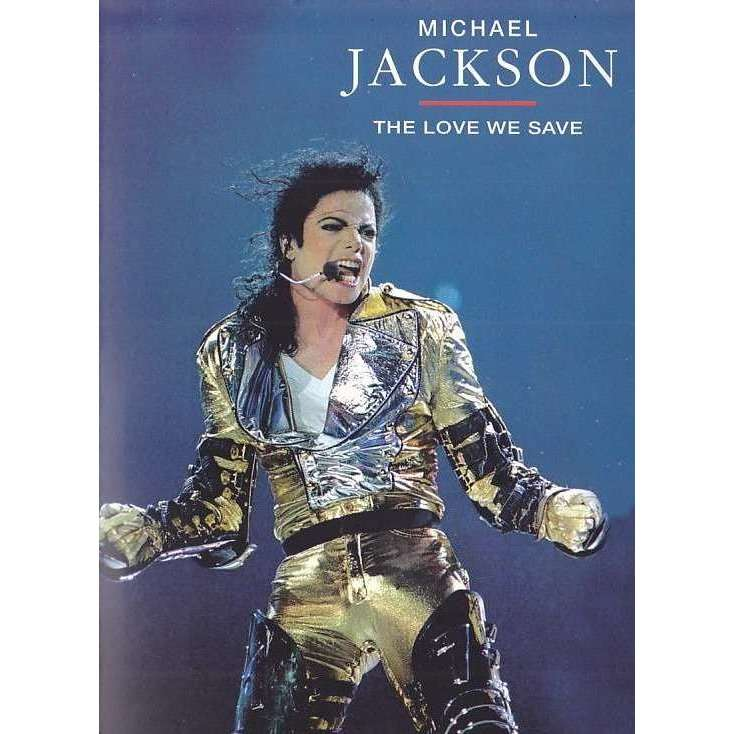 MICHAEL JACKSON - THE LOVE WE SAVE (ERICSSON STADIUM, AUCKLAND, NEW ZEALAND, NOVEMBER, 09, 1996)
