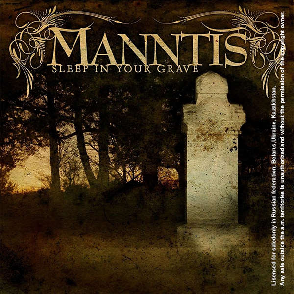 Manntis Sleep In Your Grave