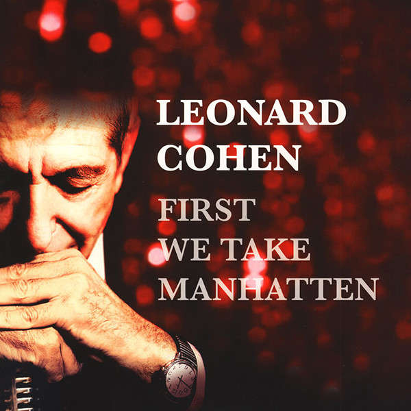 Leonard Cohen First We Take Manhatten (lp)