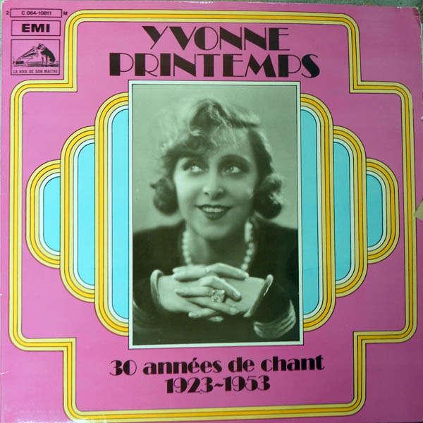 yvonne printemps 30 années de chant 1923-1953