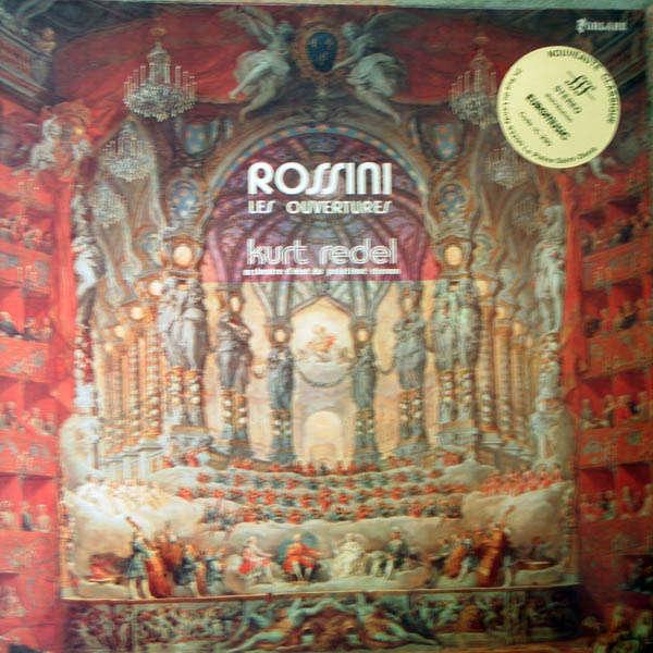 Kurt Redel Rossini : Les ouvertures