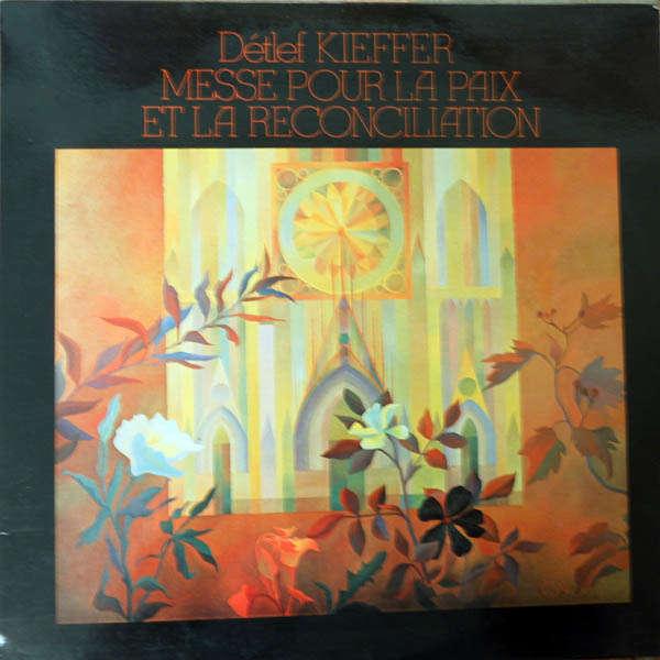 Détlef Kieffer Messe pour la paix et la réconcilitaion (1979)