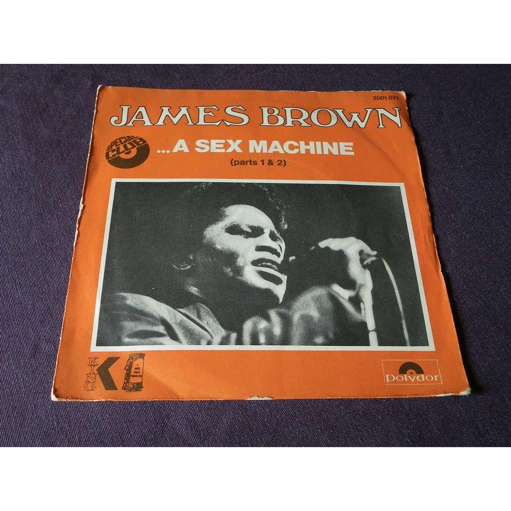 james brown A sex machine parts 1 & 2