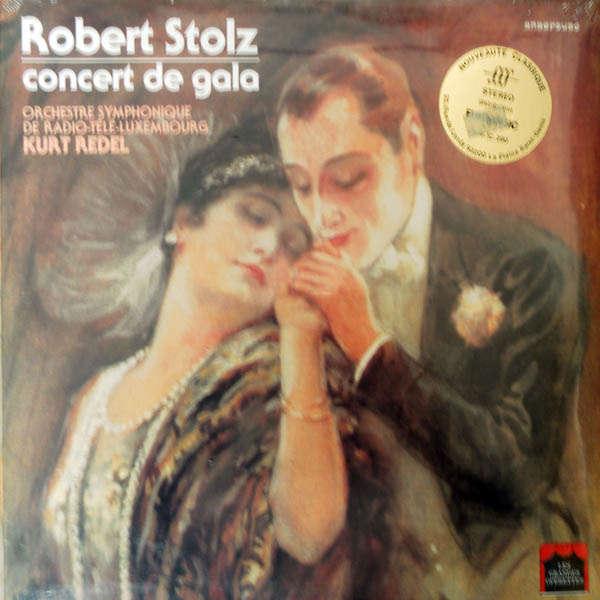 kurt redel Rbert Stolz : Concert de gala