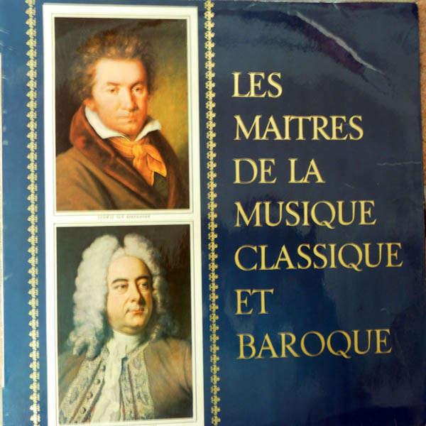 Wilhelm Kempf, Schola Cantorum... Beethoven & Händel : Les maîtres de la musique classique et baroque