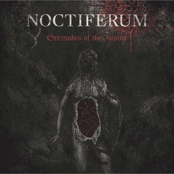 NOCTIFERUM Serenades Of The Impure