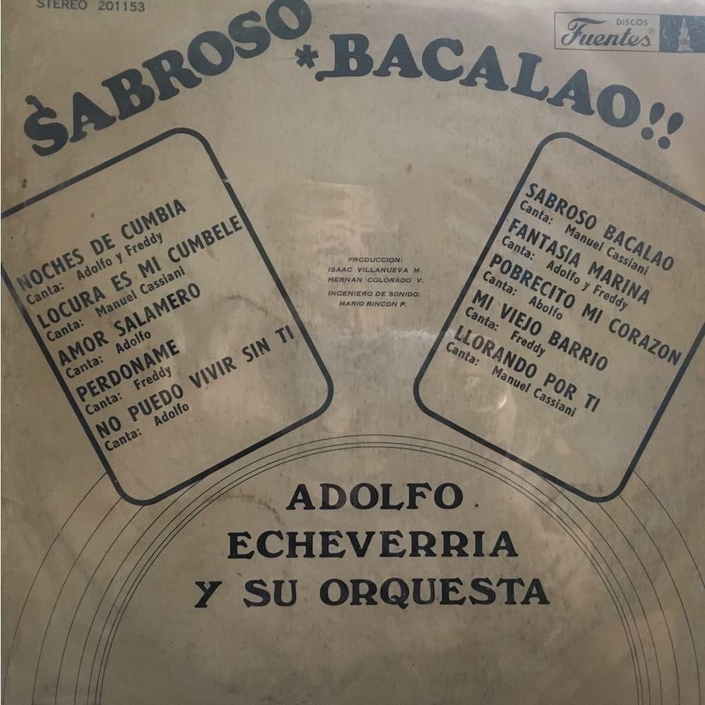 Adolfo Echeverria y su Orquesta Sabroso bacalao