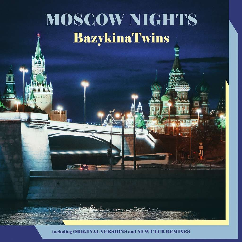 Maschina Records : Bazykina Twins Moscow Nights Ultimate - CD