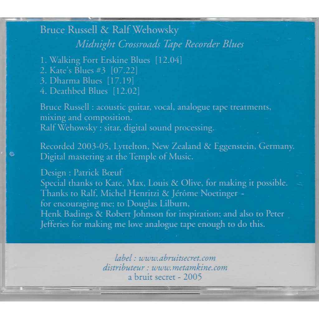 Midnight crossroads tape recorder blues by Bruce Russell & Ralf Wehowsky,  CD with louviers