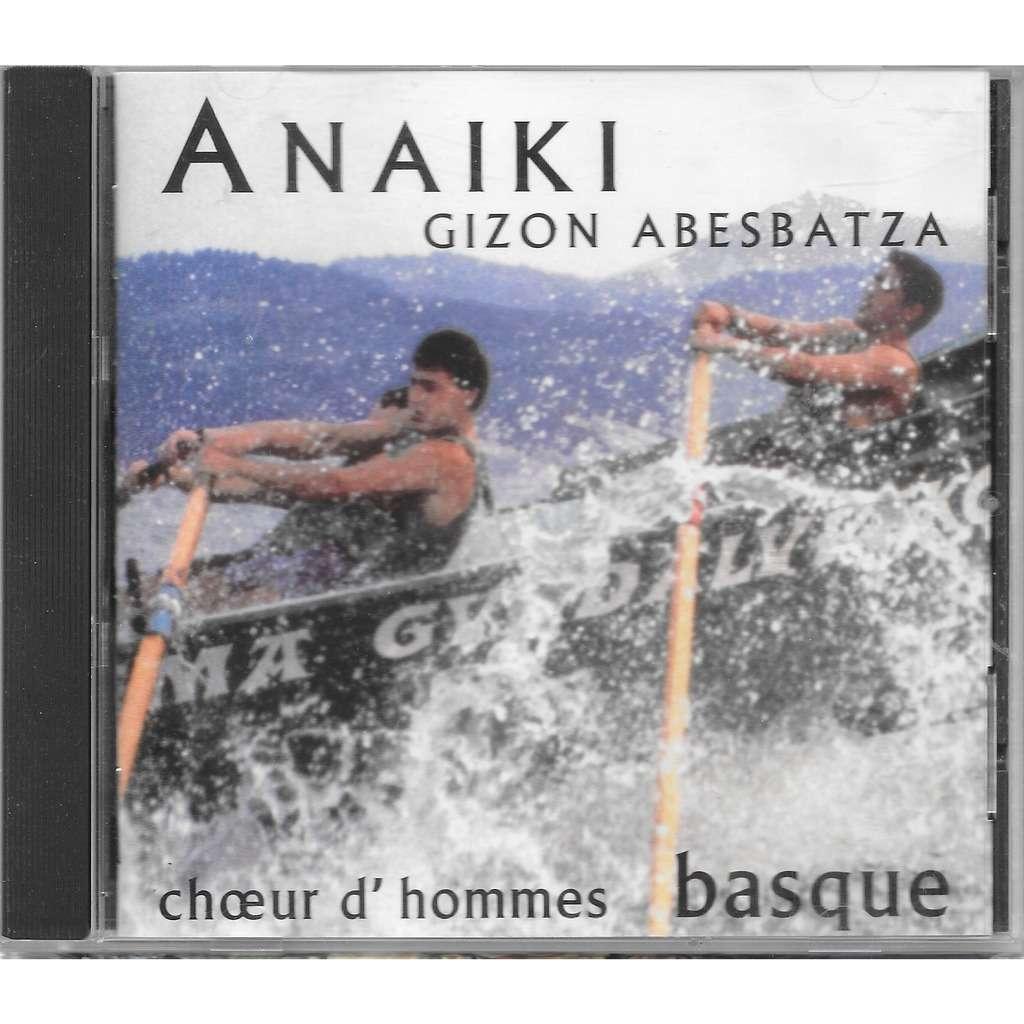 anaiki gizon abesbatza / choeur d'hommes basque