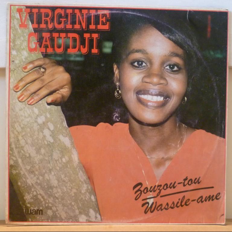 Virginie Gaudji Zouzou tou / Wassile ame