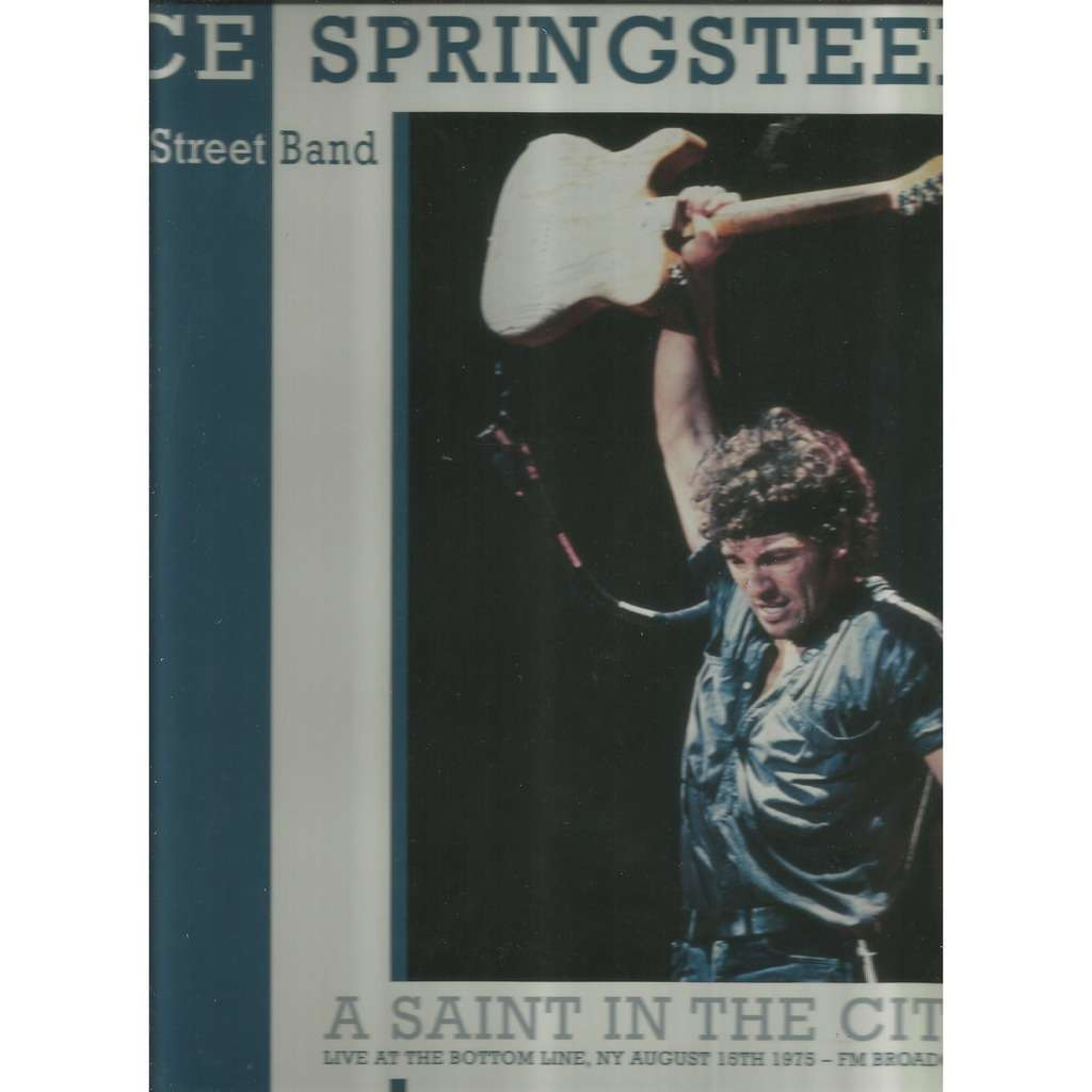 bruce springsteen a saint in the city