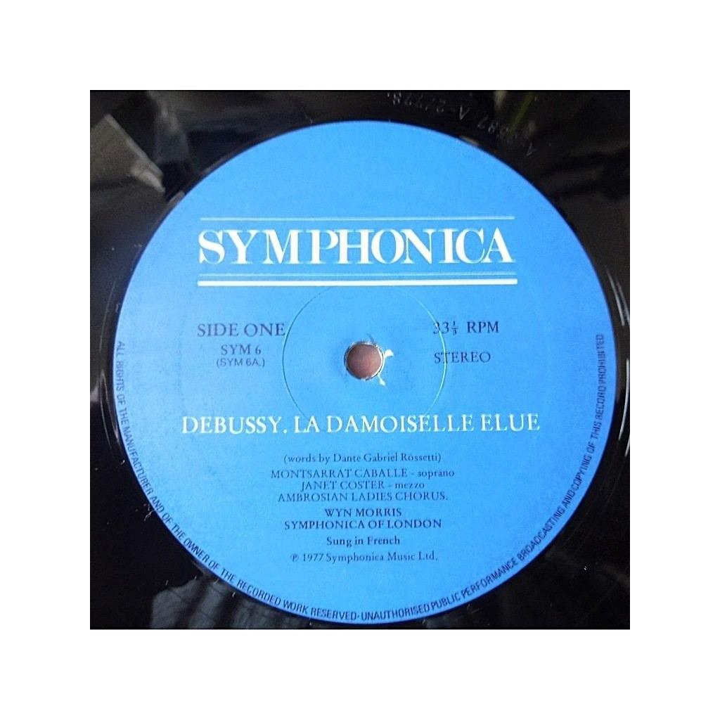 Debussy La Damoiselle élue Chausson Poème De Lamour Et De La Mer De Wyn Morris Montserrat Caballé 33 13 Rpm Con Klassiklabel