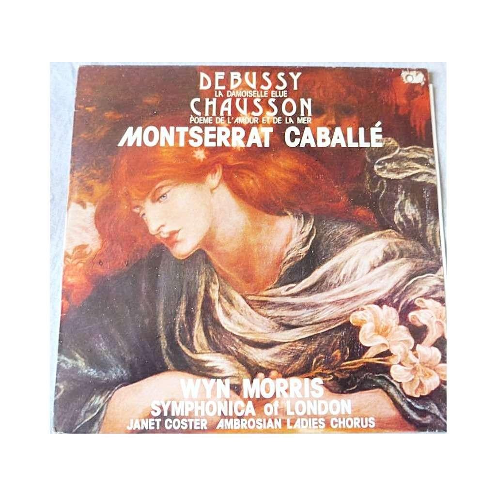 Wyn Morris Montserrat Caballé Debussy La Damoiselle élue Chausson Poème De Lamour Et De La Mer