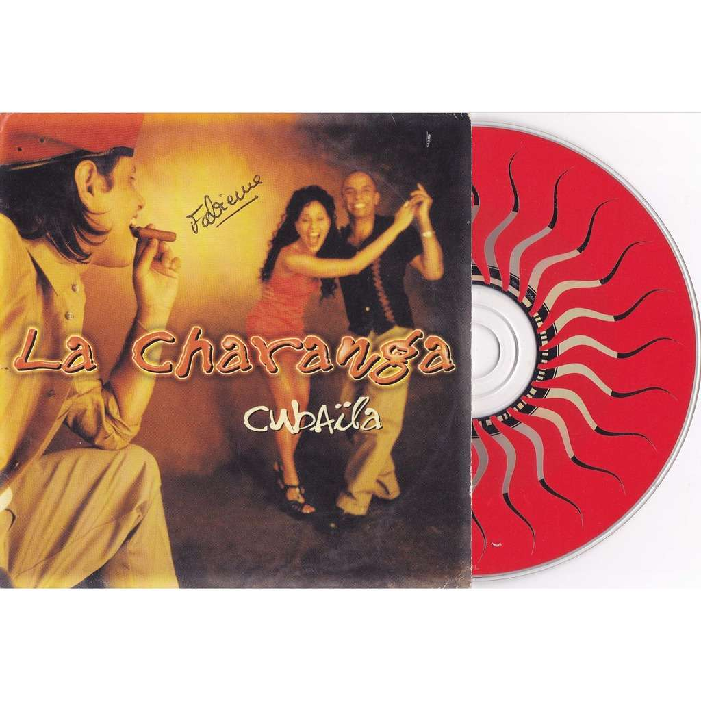 CUBAÏLA LA CHARANGA + 2 versions