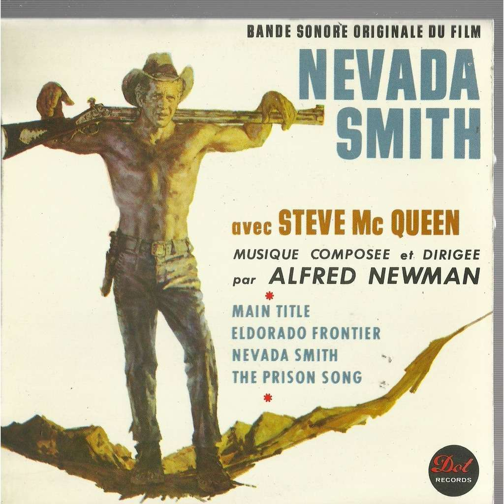 alfred newman steve mc queen nevada smith