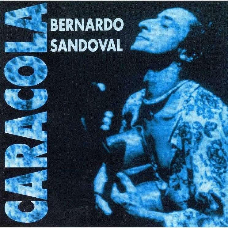 Bernardo Sandoval Caracola