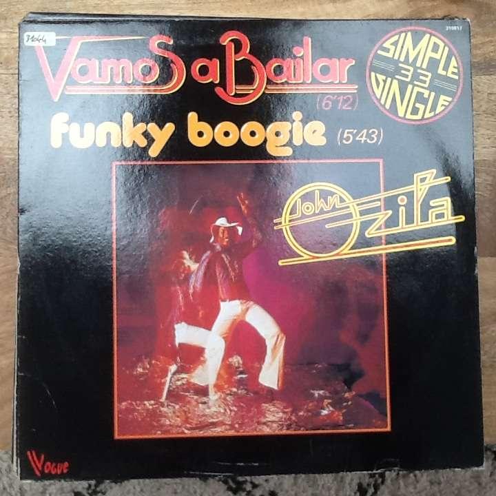 John Ozila  Vamos A Bailar / Funky Boogie