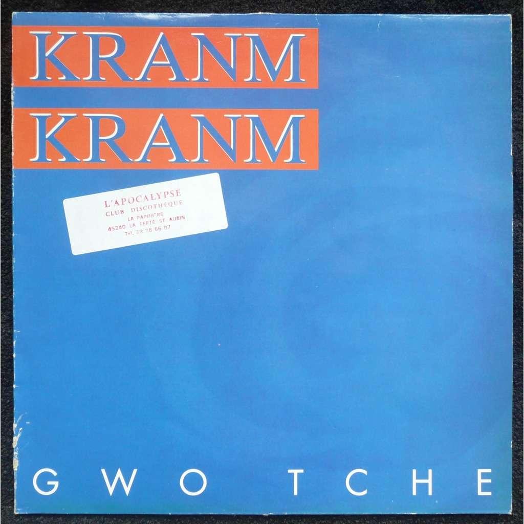Kranm Kranm Gwo Tche